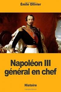 Napoléon III général en chef