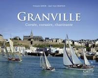 Granville, Corsée, corsaire, chavirante