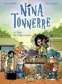 Nina Tonnerre, Tome 1 : Le Trio de l'Apocalypse