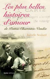 Les Plus Belles Histoires d'Amour de Poitou-Charentes-Vendée