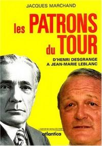 Les patrons du Tour : De Desgrange à Leblanc