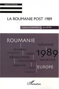 La Roumanie post 1989