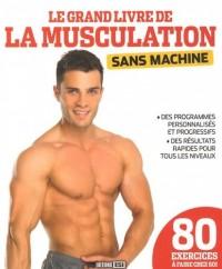 Grand Livre de la Musculation Sans Machine