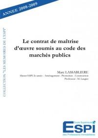 Le contrat de maitrise d'oeuvre soumis au code des marchés publics