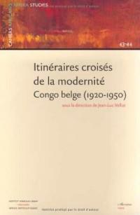 Itinéraires Croisés de la Modernite Congo Belge (1920-