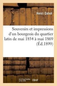 Souvenirs Bourgeois Quartier Latin  ed 1899