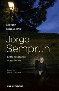 Jorge Semprun. Entre résistance et résilience