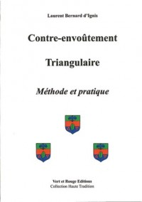 Contre-Envoutement Triangulaire - Methode et Pratique