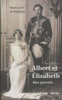 Albert et Élisabeth. Mes parents