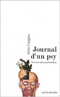 Journal d'un psy : Vers une autre psychanalyse