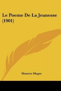 Le Poeme de La Jeunesse (1901)