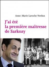 J'ai été la première maîtresse de Sarkozy