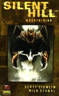 Silent Hill 3 Muerto, Vivo/ Dead Alive
