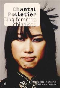 Cinq femmes chinoises