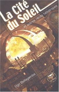 La cité du soleil et autres récits héliotropes