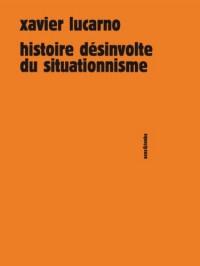 Histoire désinvolte du situationnisme