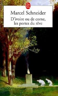 D'ivoire ou de corne, les portes du rêve : La Première ïles - Les Colonnes du Temple - Le Guerrier de Pierre