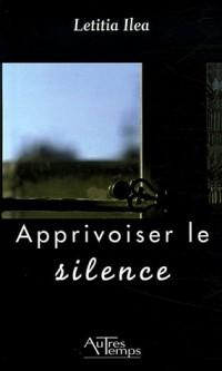 Apprivoiser le silence