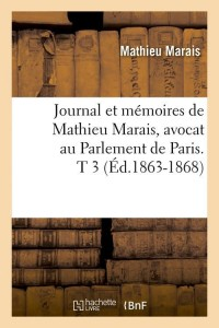 Journal Avocat au Parlement T3  ed 1863 1868