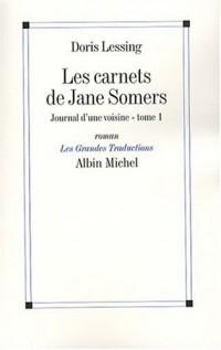 Les Carnets de Jane Somers, Tome 1 : Journal d'une voisine