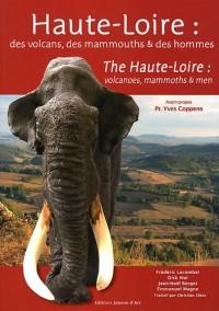Haute-Loire : des volcans, des mammouths et des hommes