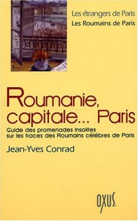 Roumanie, capitale... Paris