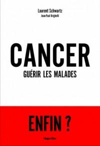 Cancer guérir tous les malades ?