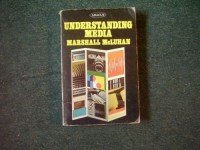 Understanding Media: The Extensions of Man (Abacus Books)