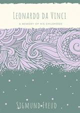 Leonardo da Vinci: A Memory of His Childhood