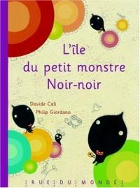 L'Ile du petit monstre Noirnoir