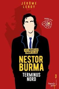 Les Nouvelles Enquêtes de Nestor Burma - tome 2 Terminus Nord (02)