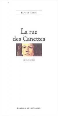 La rue des Canettes : Cinq contes