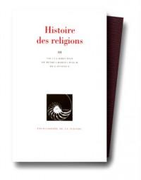Histoire des religions, tome 3