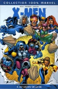X-Men, Tome 3 : Les Leçons de la vie