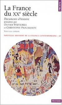 La France du XXe siècle : Documents d'histoire