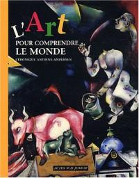 L'Art pour comprendre le monde