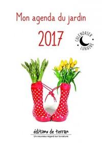 Mon agenda du jardin 2017 avec le calendrier lunaire - Un nouveau regard sur la Nature