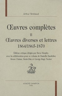 Oeuvres complètes : Oeuvres diverses et lettres 1864/1865-1870