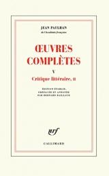 Œuvres complètes (Tome 5-Critique littéraire, II)
