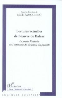 Lectures (Proces Litteraire) Actuelles de l'Oeuvre de Balzac