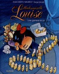 Mademoiselle Louise T3 une Gamine en Or 3