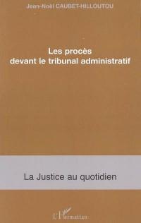 Proces Devant le Tribunal Administratif