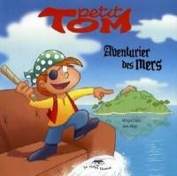 Petit Tom Aventurier des mers Série Petit Tom 2