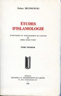Etudes d'Islamologie (deux tomes)