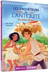 Les enquêteurs de l'Antiquité. Tome 2, les rebelles d'Athènes