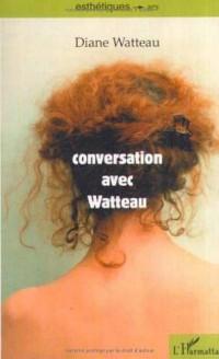 Conversation avec watteau