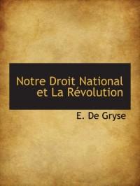 Notre Droit National et La Révolution
