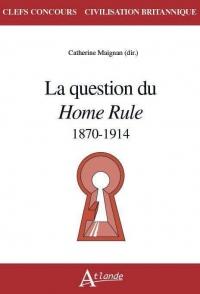 La question du Home Rule : 1870-1914