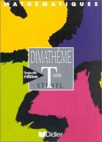 Dimathème : Mathématiques, Terminale STI - STL