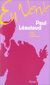 Paul Léautaud en verve